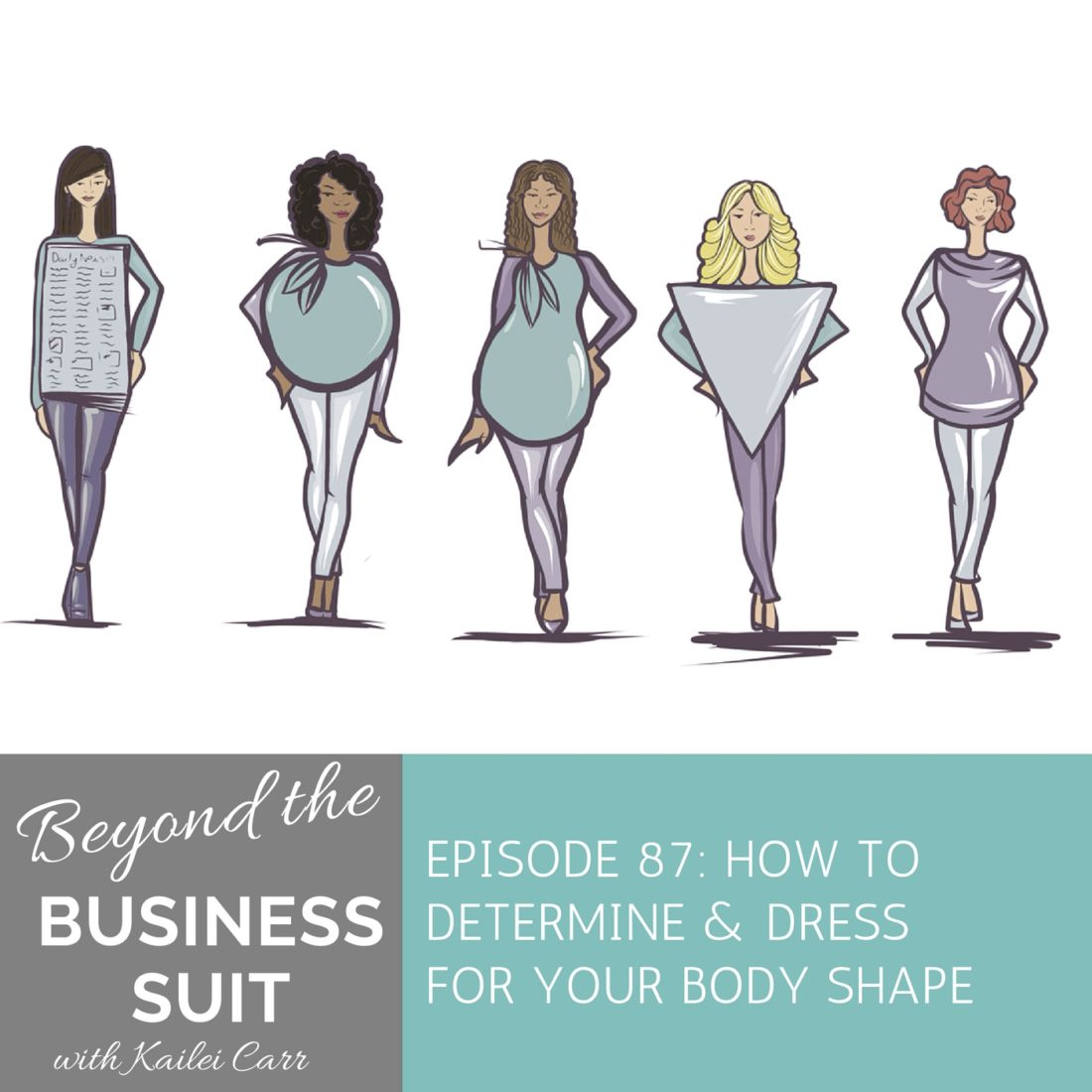3967364a4d4 Episode 87  How to Determine and Dress for Your Body Shape